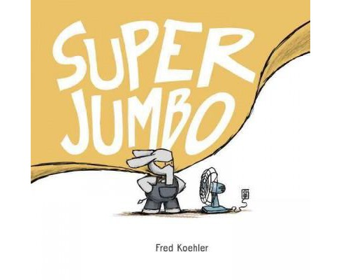 Super Jumbo (School And Library) (Fred Koehler) - image 1 of 1
