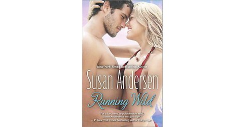 Running Wild (Paperback) by Susan Andersen - image 1 of 1