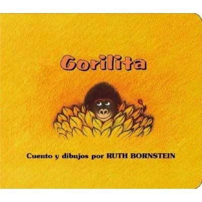 Gorilita - by Ruth Bornstein (Board_book)