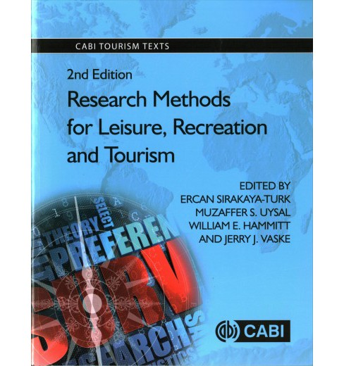 Research Methods for Leisure, Recreation and Tourism (Paperback) - image 1 of 1