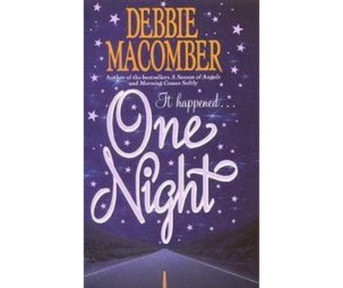 One Night (Reissue) (Paperback) by Debbie Macomber - image 1 of 1