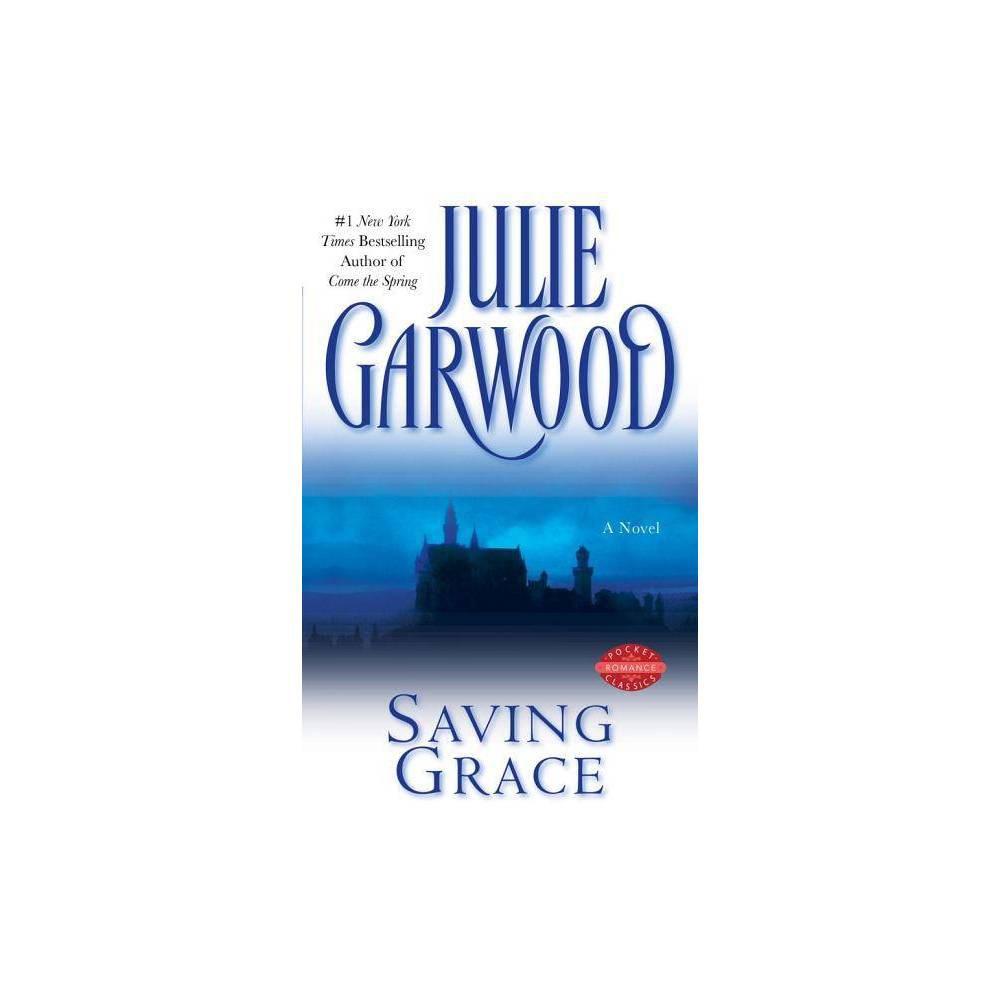 Saving Grace By Julie Garwood Paperback