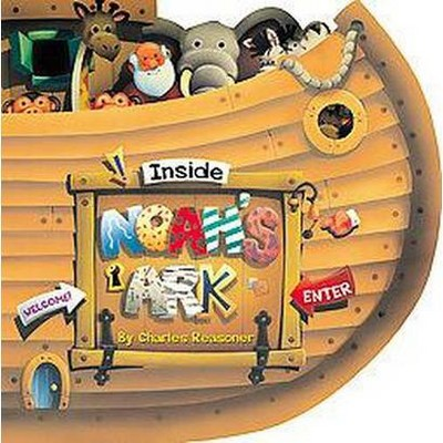 Inside Noah's Ark (Hardcover)(Charles Reasoner)