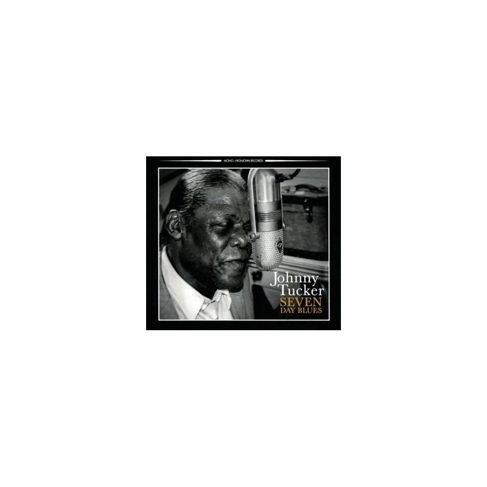 Johnny Tucker - Seven Day Blues (CD)