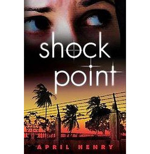 Shock Point (Reprint) (Paperback) (April Henry) - image 1 of 1