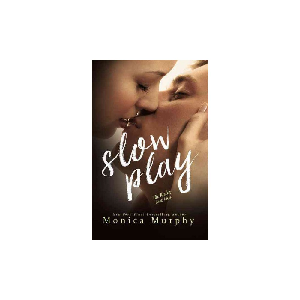 Slow Play (Paperback) (Monica Murphy)
