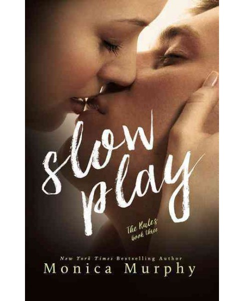 Slow Play (Paperback) (Monica Murphy) - image 1 of 1