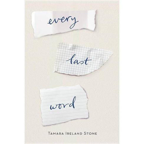 Every Last Word (Reprint) (Paperback) (Tamara Ireland Stone) - image 1 of 1
