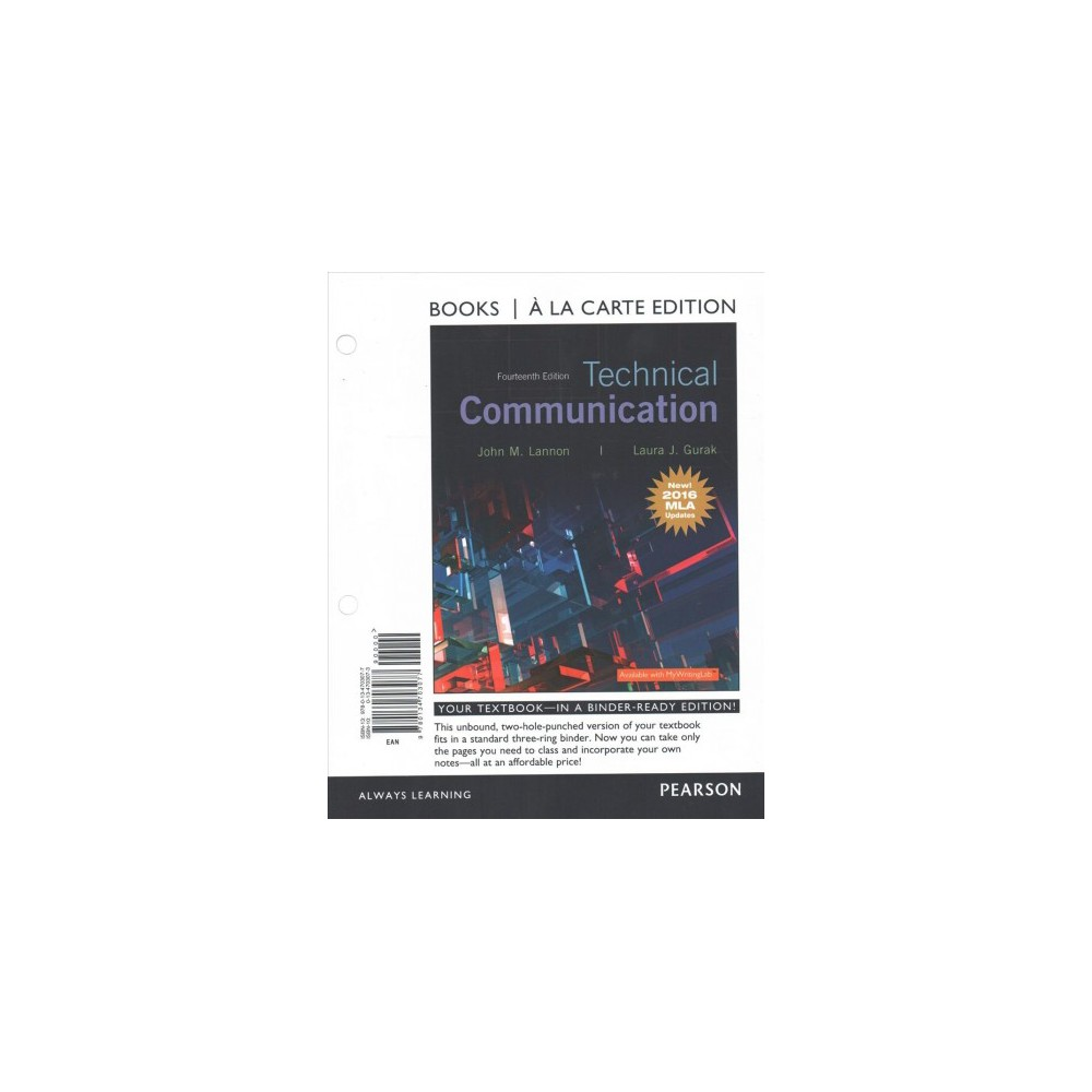 Technical Communication : News! 2016 Mla Updates - by John M. Lannon & Laura J. Gurak (Paperback)