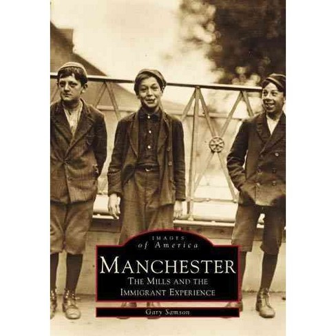 Manchester: The Mills and the Immigrant Experience - image 1 of 1