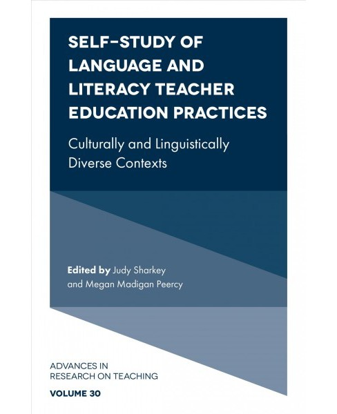 Self-study of Language and Literacy Teacher Education Practices : Culturally and Linguistically Diverse - image 1 of 1