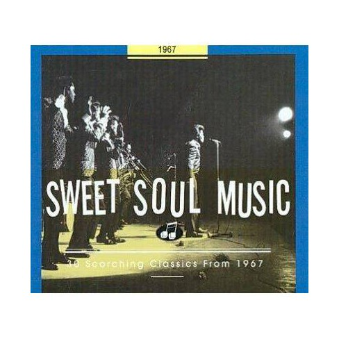 Various - Sweet Soul Music: 30 Scorching Classics 1967 (CD) - image 1 of 1