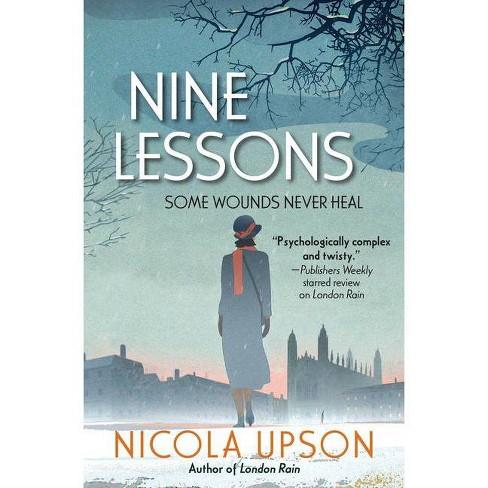 Nine Lessons - (Josephine Tey Mystery) by  Nicola Upson (Paperback) - image 1 of 1