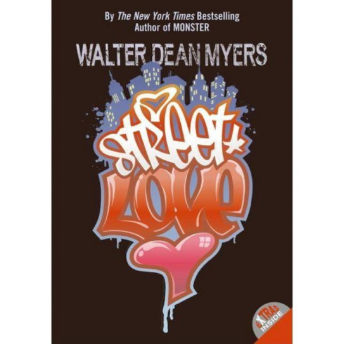 Street Love - by  Walter Dean Myers (Paperback) - image 1 of 1