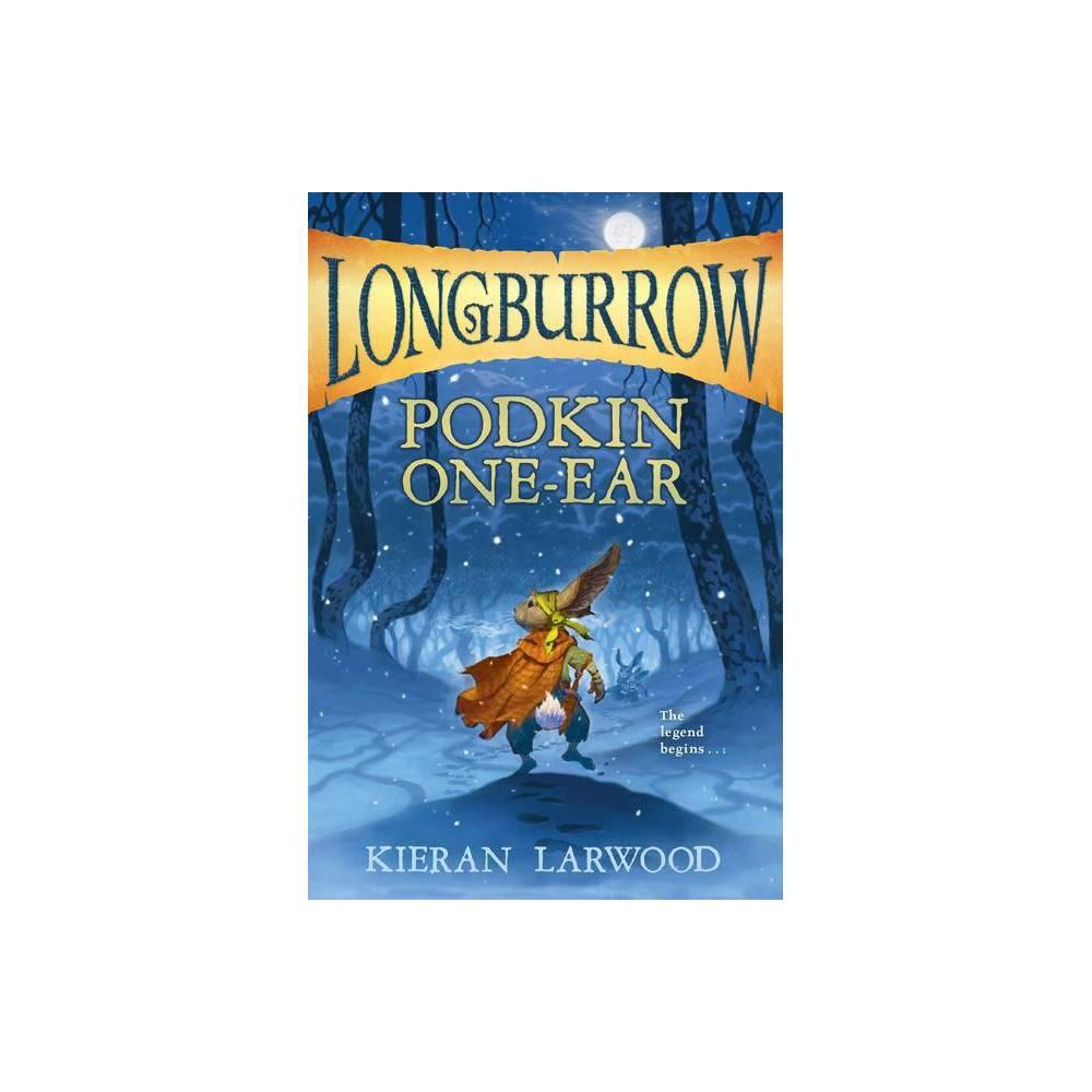 Podkin One Ear Longburrow By Kieran Larwood Paperback
