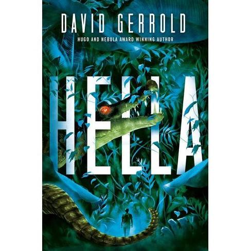 Hella - by  David Gerrold (Hardcover) - image 1 of 1