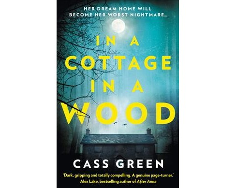 In a Cottage in a Wood (Paperback) (Cass Green) - image 1 of 1