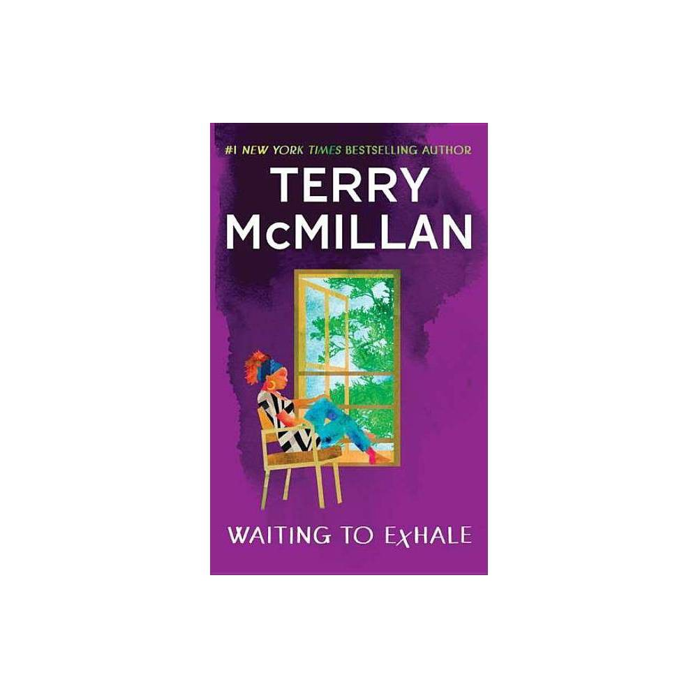 Waiting To Exhale Waiting To Exhale Novel By Terry Mcmillan Paperback