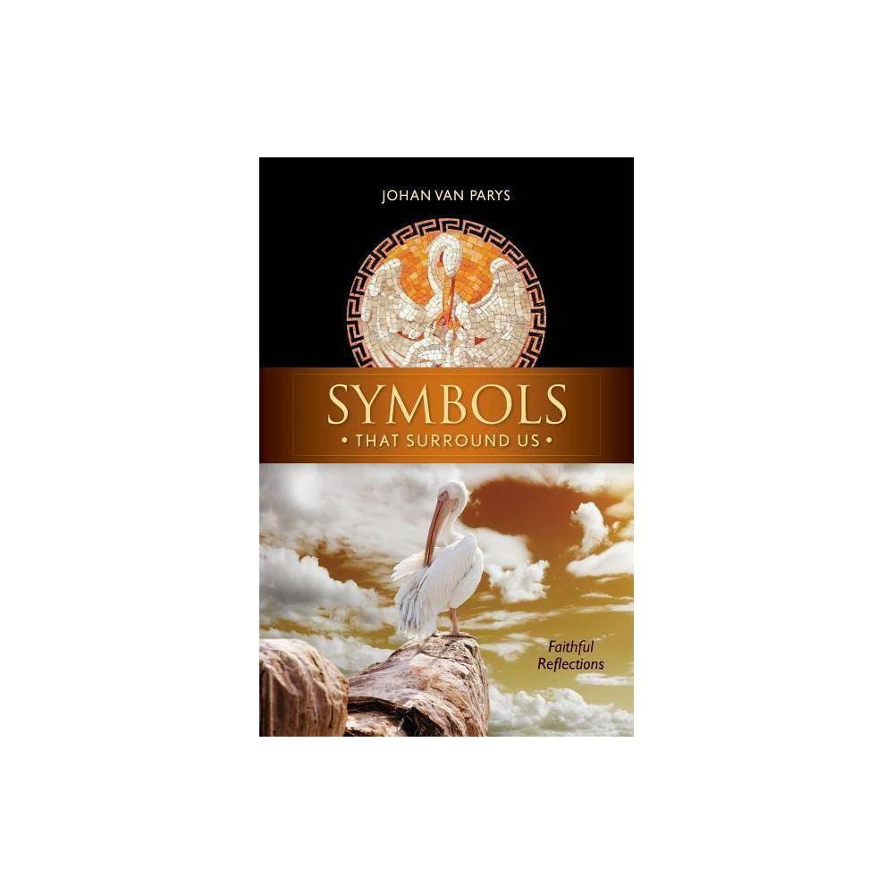 Symbols That Surround Us By Johan Van Parys Paperback