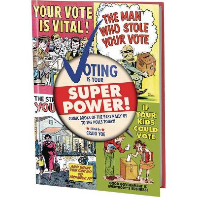 Voting Is Your Super Power Graphic Novella - by  Various (Paperback)