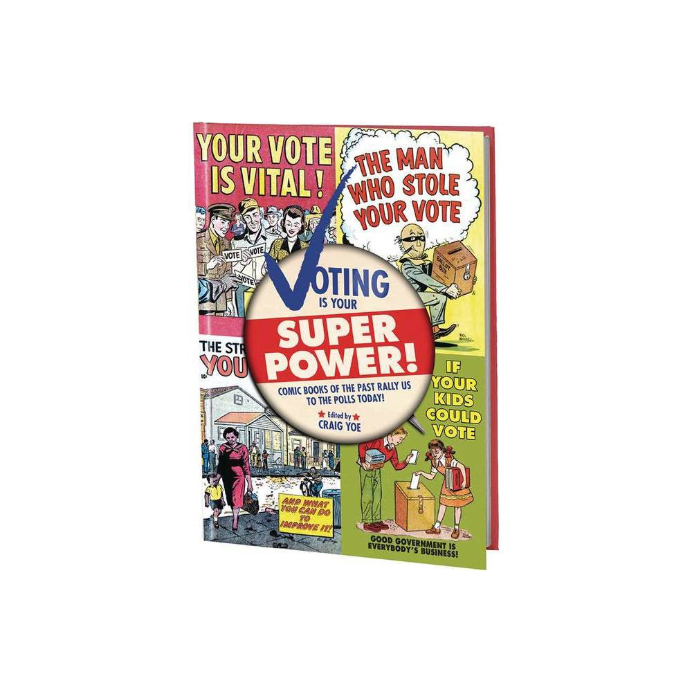 Voting Is Your Super Power Graphic Novella By Various Paperback