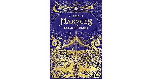 Marvels (Hardcover) (Brian Selznick) - image 1 of 1