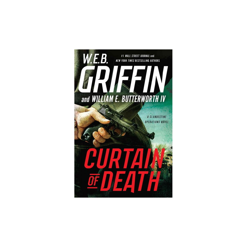 Curtain of Death (Large Print) (Hardcover) (W. E. B. Griffin & IV William E. Butterworth)