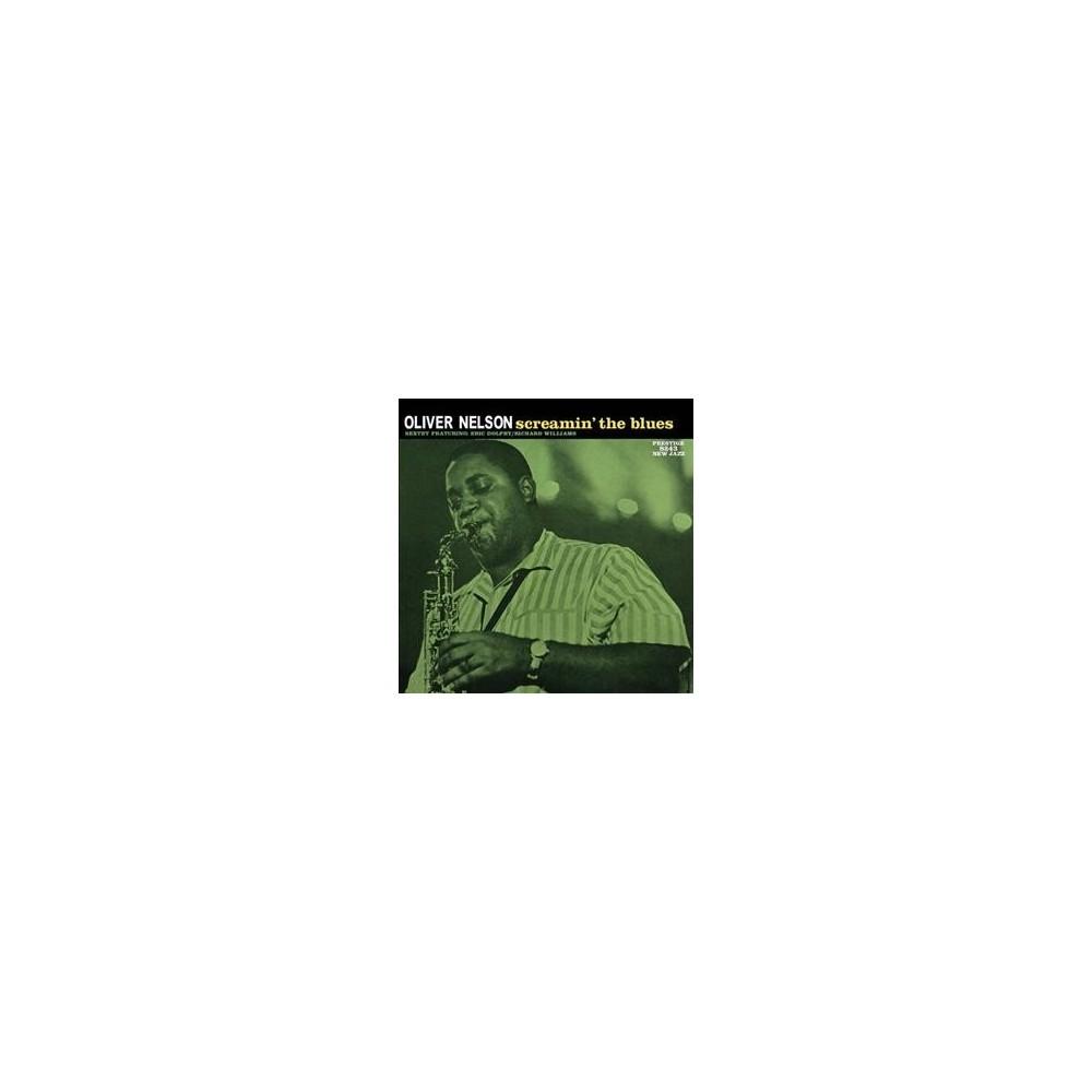 Oliver Nelson - Screamin The Blues (Vinyl)