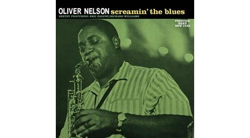 Oliver Nelson - Screamin The Blues (Vinyl) - image 1 of 1