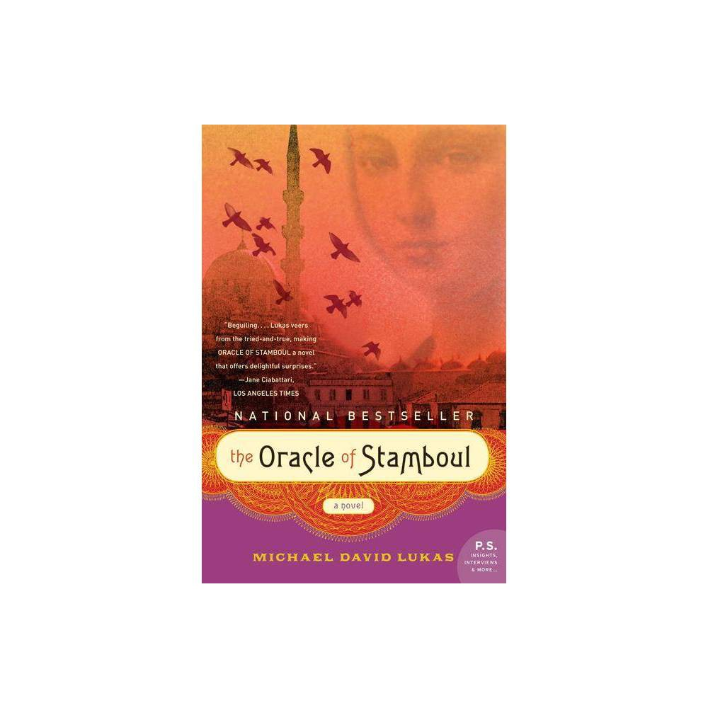 The Oracle of Stamboul - (P.S.) by Michael David Lukas (Paperback)