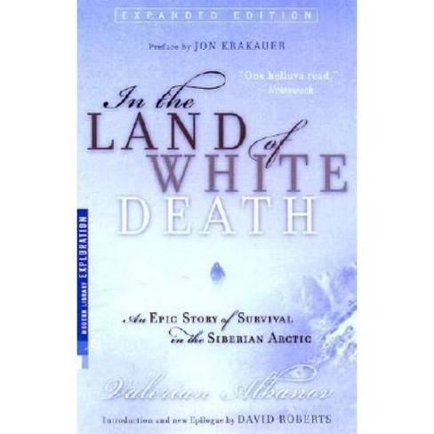 In the Land of White Death - (Modern Library Exploration) by  Valerian Albanov (Paperback) - image 1 of 1