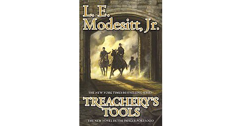 Treachery's Tools (Hardcover) (L. E. Modesitt) - image 1 of 1
