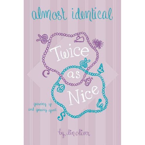 Twice as Nice #4 Almost Identical - by  Lin Oliver (Paperback) - image 1 of 1