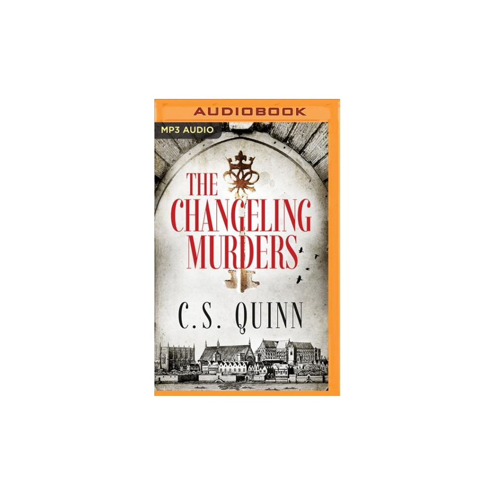Changeling Murders - (Thief Taker) by C. S. Quinn (MP3-CD)