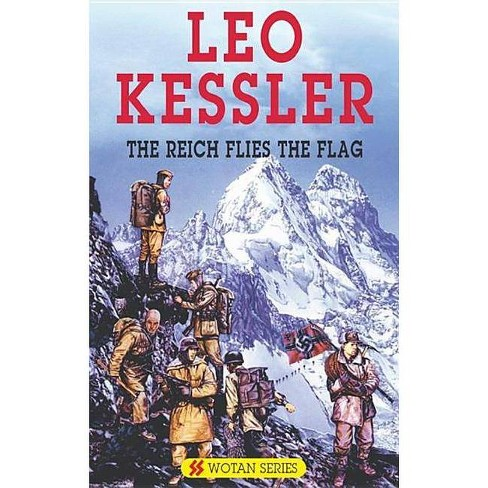 The Reich Flies the Flag - (Severn House Large Print) by  Leo Kessler (Hardcover) - image 1 of 1