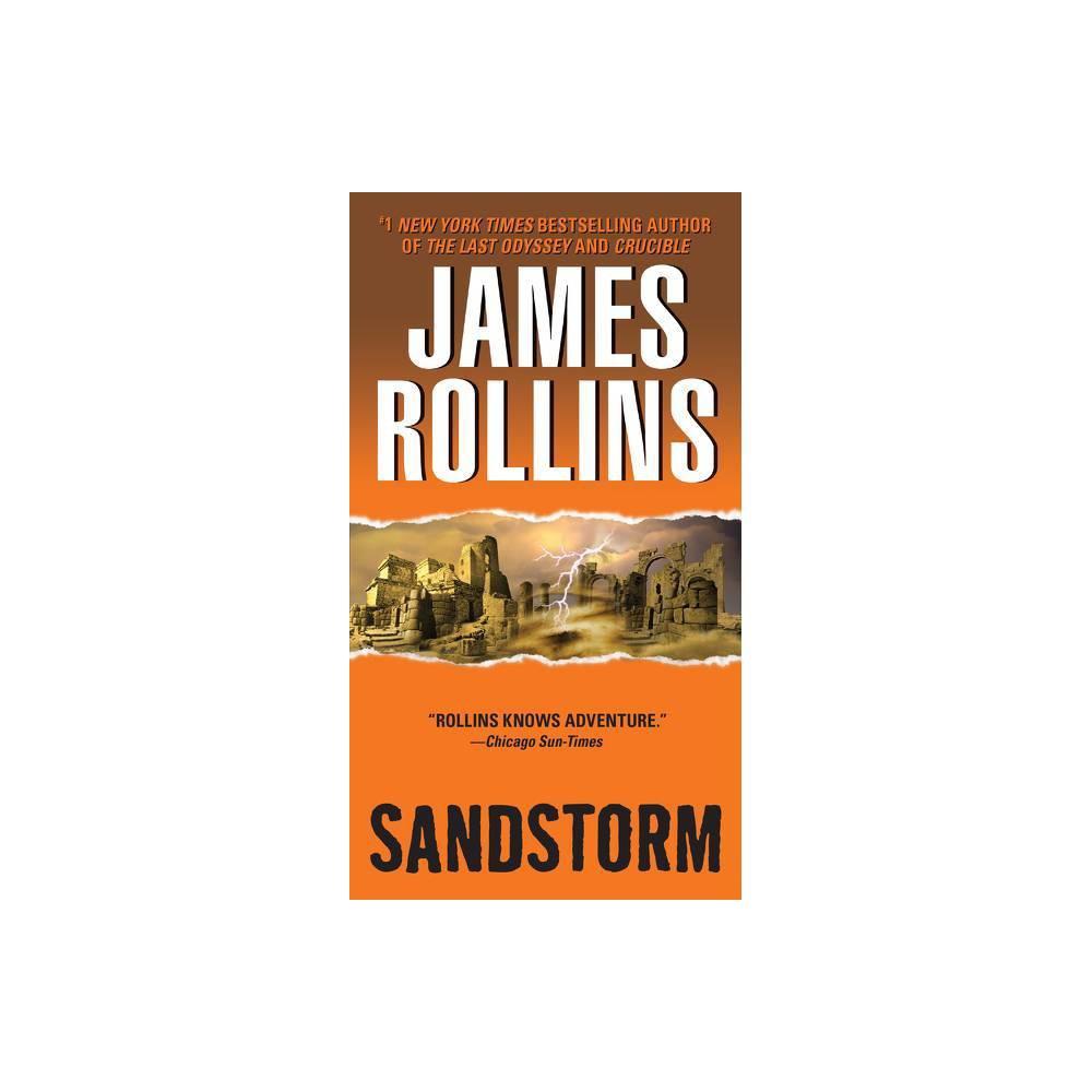 Sandstorm Sigma Force Novels By James Rollins Paperback