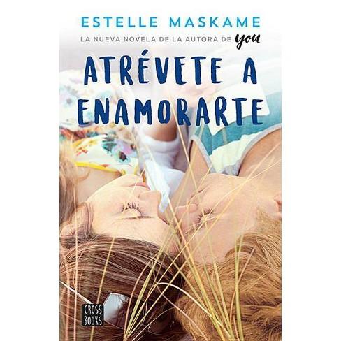 Atravete a Enamorarte - by  Estelle Maskame (Paperback) - image 1 of 1