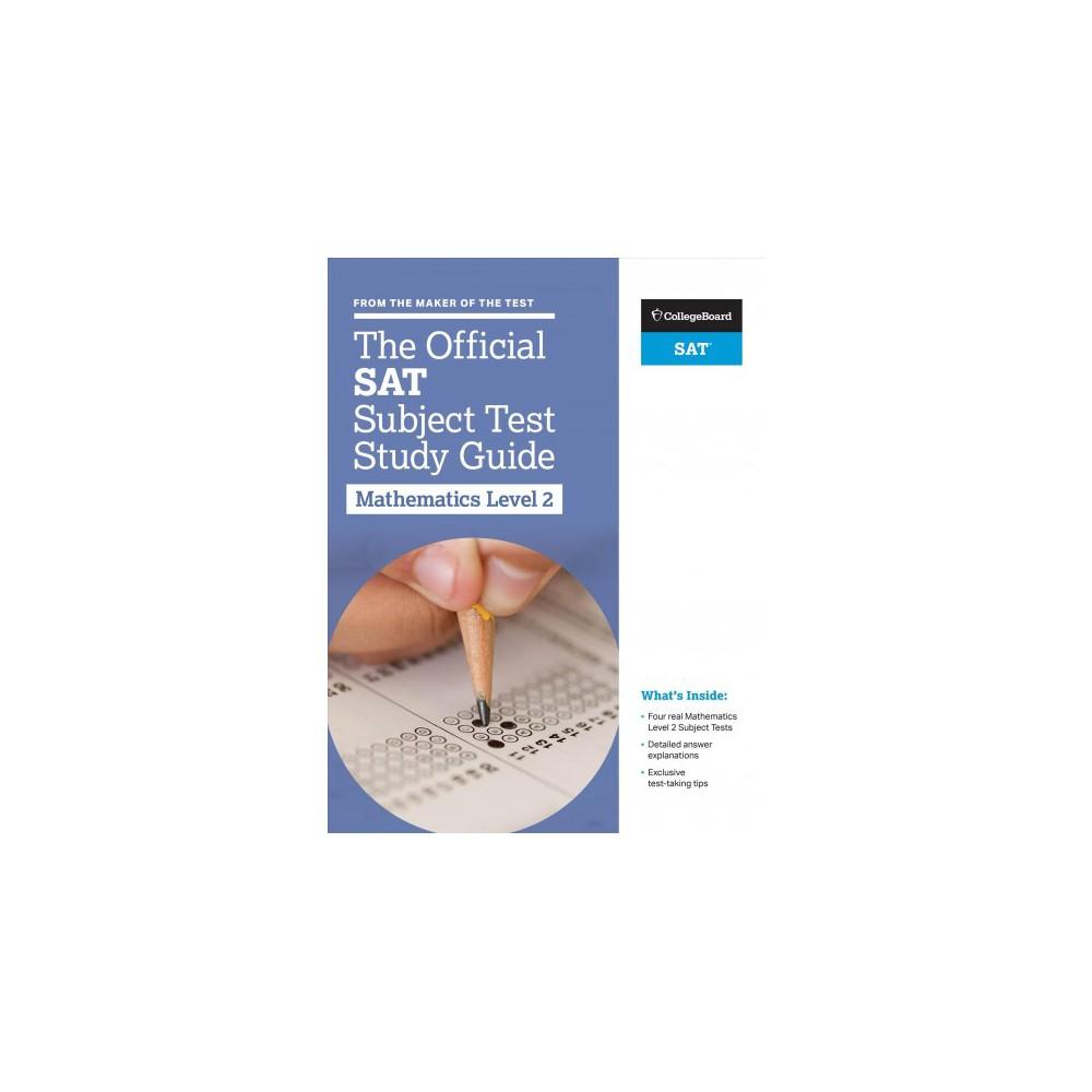 Official Sat Subject Test : Mathematics 2 (Paperback)