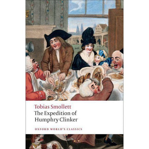 The Expedition of Humphry Clinker - (Oxford World's Classics (Paperback)) by  Tobias Smollett - image 1 of 1