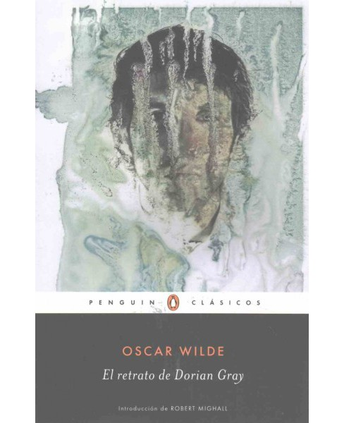 El retrato de Dorian Gray/ The Picture of Dorian Grey (Paperback) (Oscar Wilde) - image 1 of 1