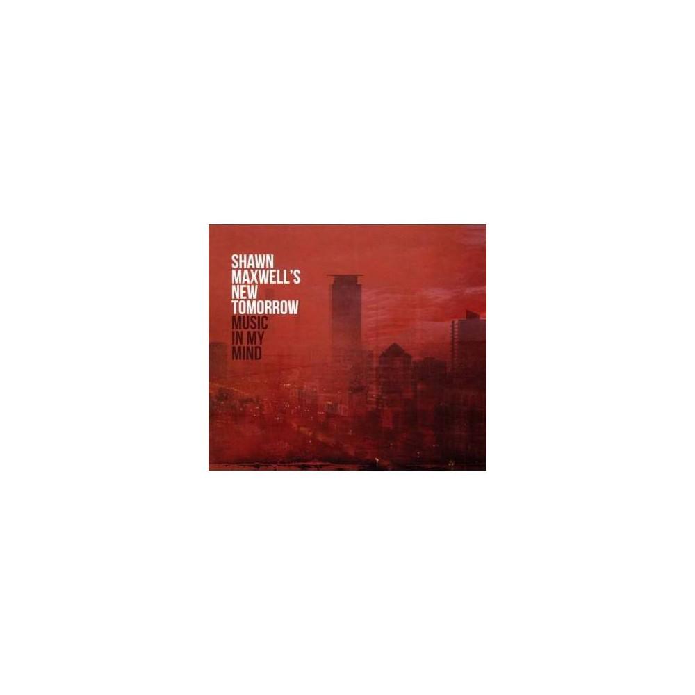 Shawn Maxwell - Music In My Mind (Vinyl)