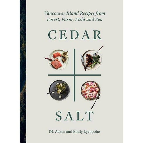 Cedar and Salt - by  DL Acken & Emily Lycopolus (Hardcover) - image 1 of 1