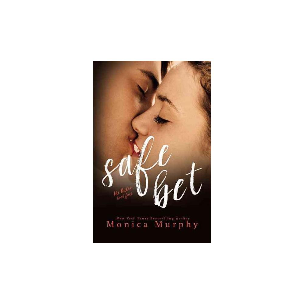Safe Bet (Paperback) (Monica Murphy)