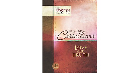1 & 2 Corinthians : Love and Truth (Paperback) (Dr. Brian Simmons) - image 1 of 1