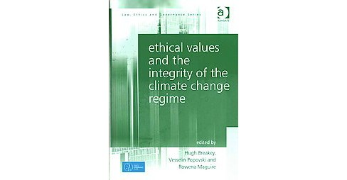 Ethical Values and the Integrity of the ( Law, Ethics and Governance) (Hardcover) - image 1 of 1