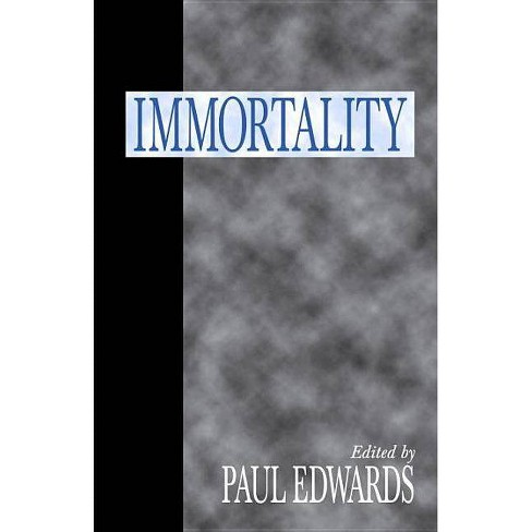 Immortality - (Paperback) - image 1 of 1