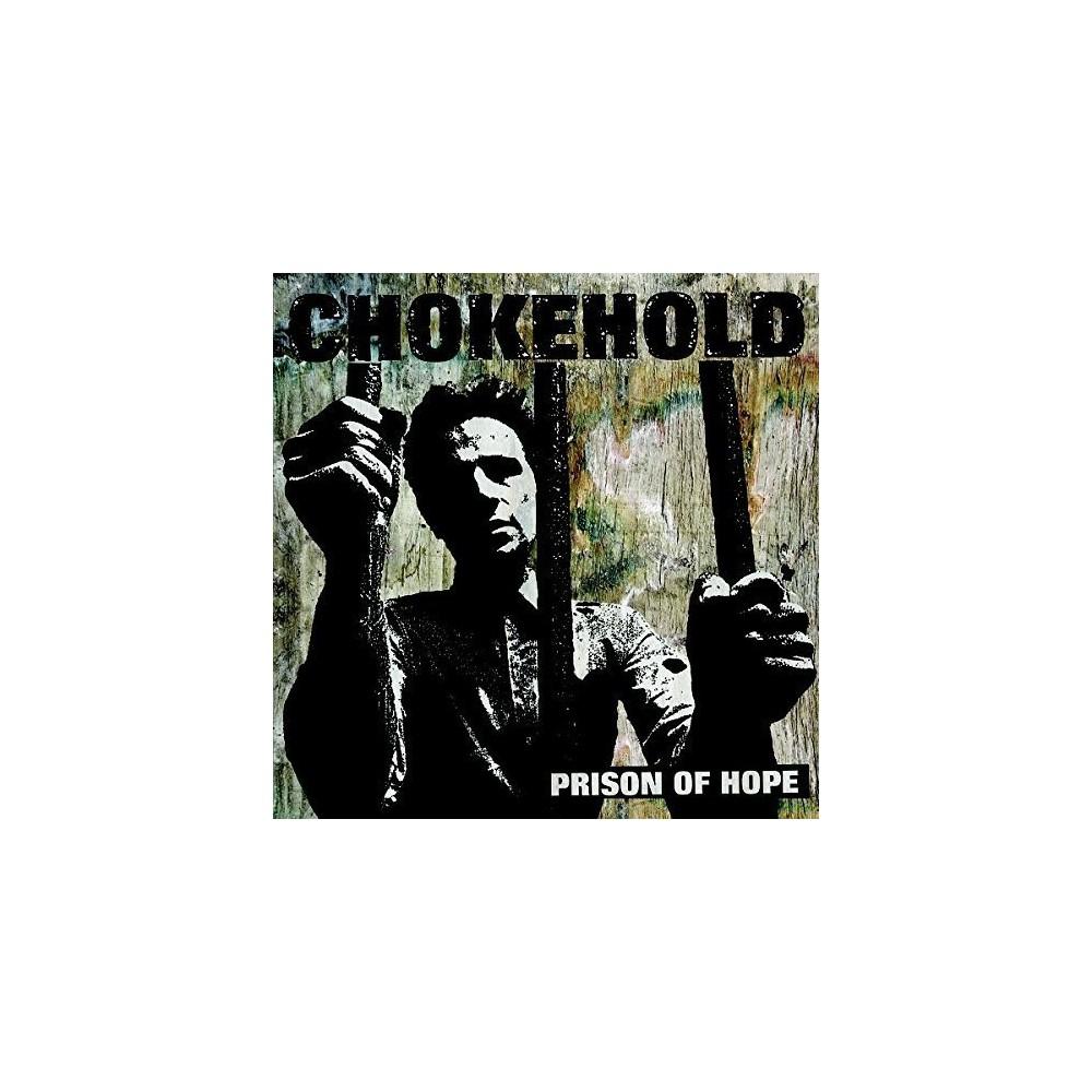 Chokehold - Prison Of Hope (Vinyl)