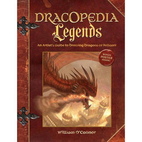 Dracopedia Legends - by  William O'Connor (Hardcover) - image 1 of 1