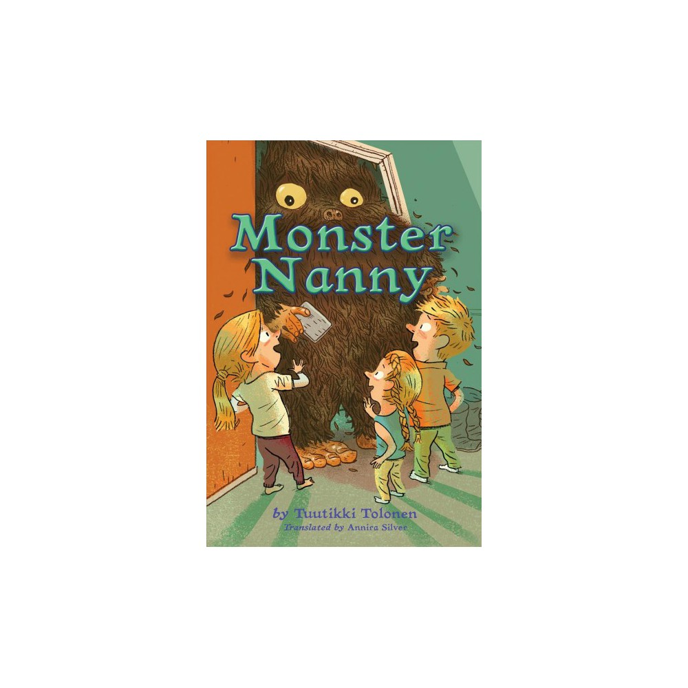 Monster Nanny - by Tuutikki Tolonen (Hardcover)