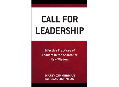 Call for Leadership : Effective Practices of Leaders in the Search for New Wisdom -  (Paperback) - image 1 of 1